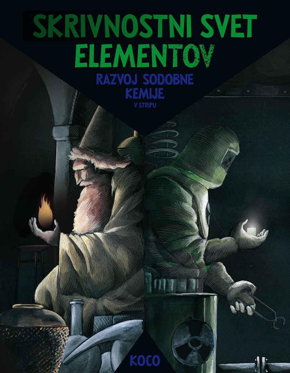 Skrivnostni svet elementov. Razvoj sodobne kemije v stripu